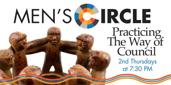 Men's Circle meets on second Thursday each month.
