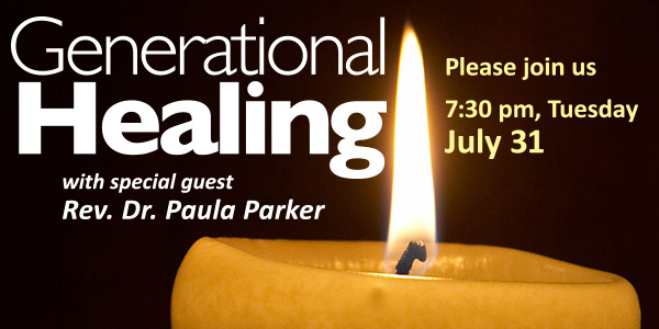 Generational Healing, with Paula Parker: Tuesday May 29, 7:30 pm