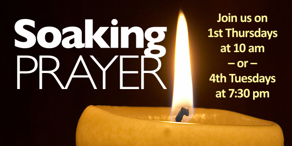 Soaking Prayer: Tuesday, August 28, 7:30 pm